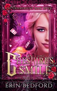 Cheshire's Smile by Erin Bedford