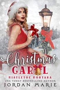 Christmas Carol by Jordan Marie