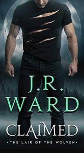 Claimed by J.R. Ward