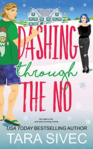 Dashing Through the No by Tara Sivec