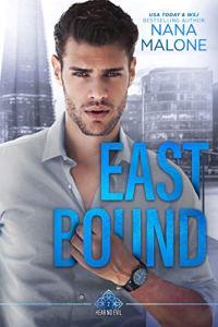 East Bound by Nana Malone