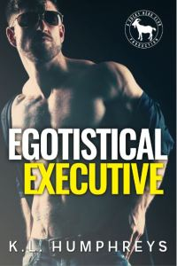 Egotistical Executive by K.L. Humphreys
