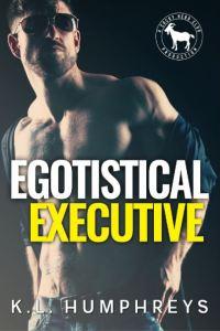 Egotistical Executive by K.L. Humphreys