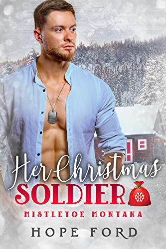 Her Christmas Soldier by Hope Ford