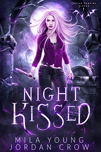 Night Kissed by Mila Young