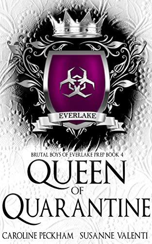 Queen of Quarantine by Caroline Peckham