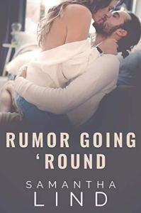 Rumor Going 'Round by Samantha Lind