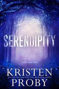 Serendipity by Kristen Proby