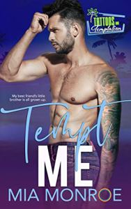 Tempt Me by Mia Monroe
