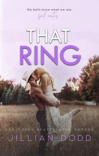 That Ring by Jillian Dodd