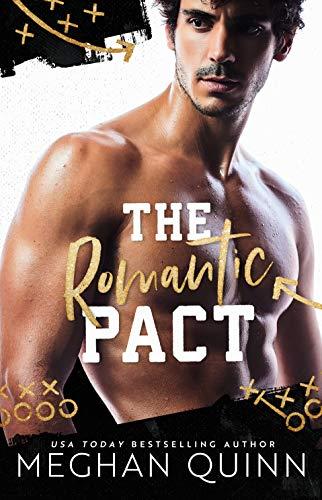 The Romantic Pact by Meghan Quinn