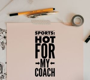 sports hot for my coach
