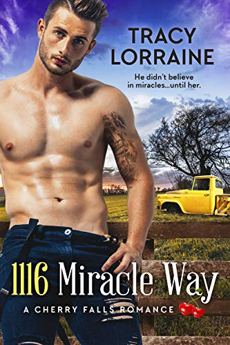 1116 Miracle Way by Tracy Lorraine