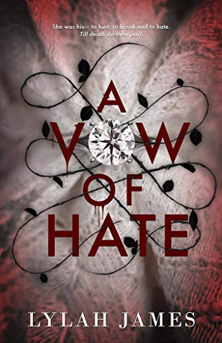 A Vow Of Hate by Lylah James