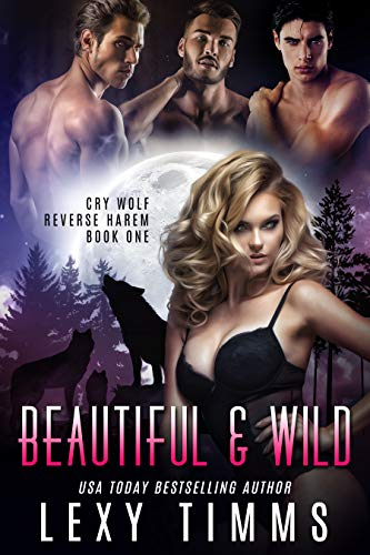 Beautiful & Wild by Lexy Timms