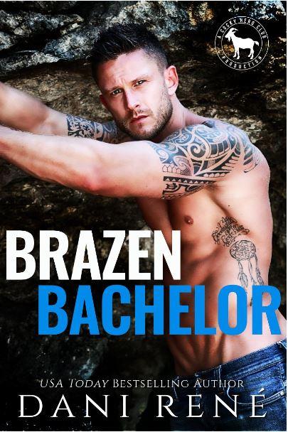 Brazen Bachelor by Dani René