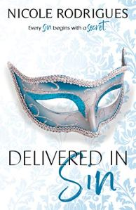 Delivered in Sin by Nicole Rodrigues