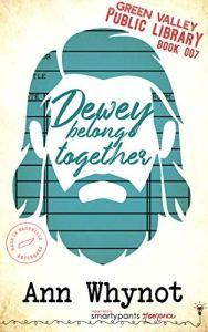 Dewey Belong Together by Ann Whynot