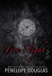 Fire Night (Devil's Night #4.5) by Penelope Douglas