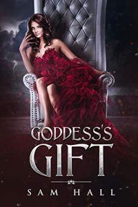 Goddess's Gift by Sam Hall