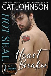 Hot SEAL, Heartbreaker by Cat Johnson