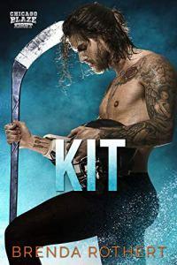 Kit by Brenda Rothert