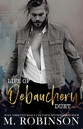 LIFE OF DEBAUCHERY by M. Robinson