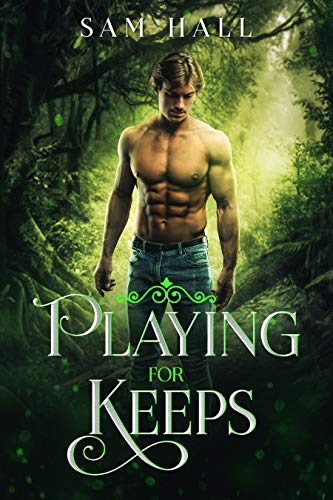 Playing for Keeps by Sam Hall