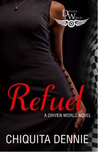 Refuel by Chiquita Dennie