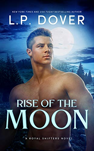 Rise of the Moon by L.P. Dover