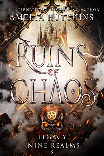 Ruins of Chaos by Amelia Hutchins