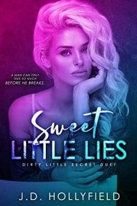 Sweet Little Lies by J.D. Hollyfield