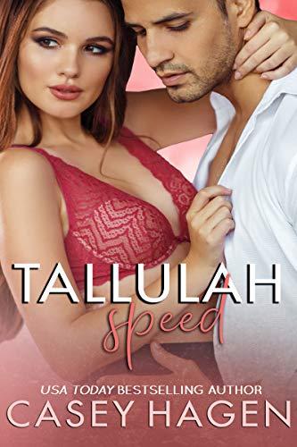 Tallulah Speed by Casey Hagen