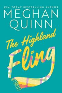 The Highland Fling by Meghan Quinn