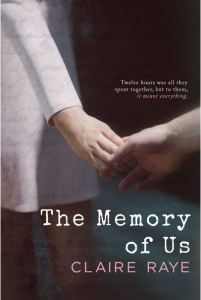 The Memory of Us by Claire Raye