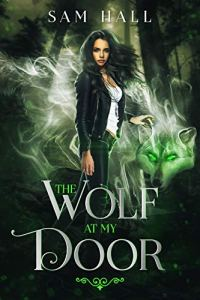 The Wolf At My Door by Sam Hall