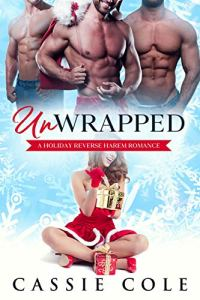 Unwrapped by Cassie Cole