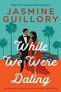 While We Were Dating by Jasmine Guillory