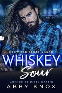 Whiskey Sour by Abby Knox