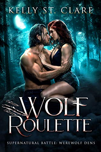 Wolf Roulette by Kelly St. Clare