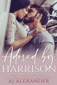 Adored by Harrison by AJ Alexander