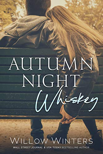 Autumn Night Whiskey by Willow Winters