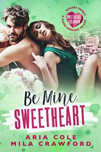 Be Mine, Sweetheart by Mila Crawford