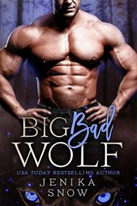 Cover Reveal Big Bad Wolf by Jenika Snow