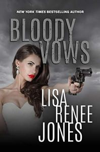 Bloody Vows by Lisa Renee Jones