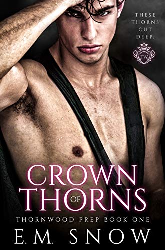 Crown of Thorns by E.M. Snow
