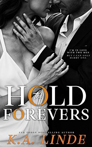 Hold the Forevers by K.A. Linde