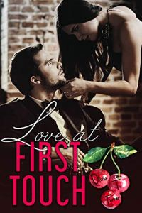 Love At First Touch by Olivia T. Turner