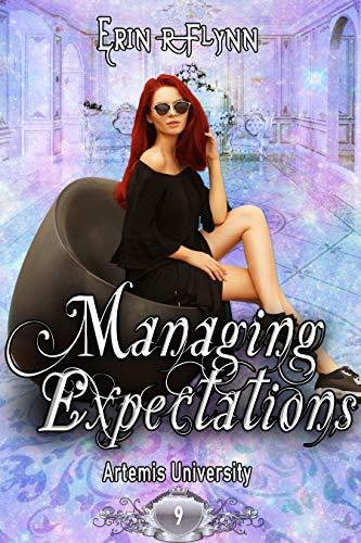 Managing Expectations by Erin R Flynn