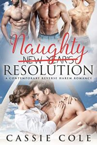 Naughty Resolution by Cassie Cole